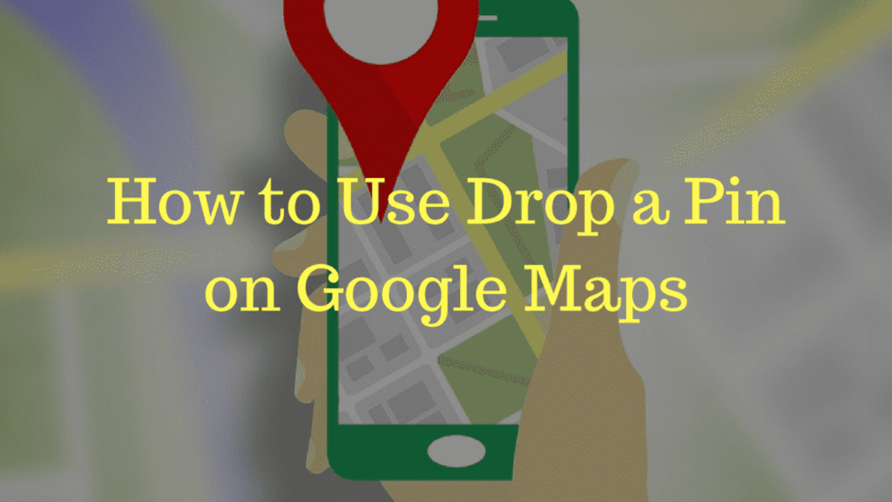 Use a Drop a Pin on Google Maps to Save Location Can You Drop A Pin On Google Maps on